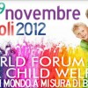 Infanzia: si è concluso in Campania il 'World Forum for Child Welfare'
