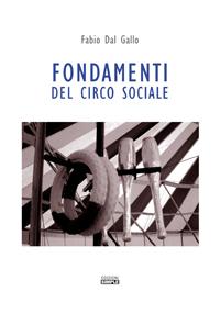 Pubblicato un nuovo libro sul mondo del Circo Sociale