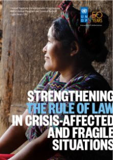 Strengthening the Rule of Law in Crisis-Affected and Fragile Situations